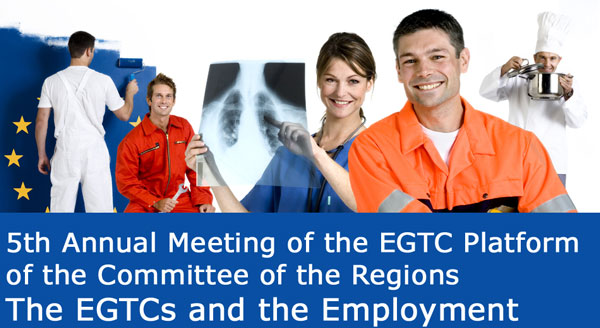 5th Annual Meeting of the EGTC Platform - The EGTCs and the employment