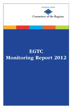6 new EGTCs created in 2012. Overview of the activity of 32 Groupings in the annual Monitoring Report